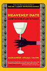 Heavenly Date and Other Flirtations by Professor of Medical Law Alexander McCall Smith (Paperback / softback)