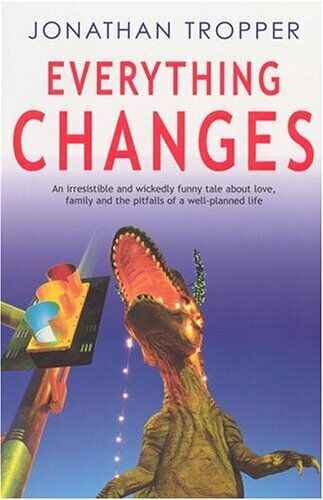Everything Changes,Jonathan Tropper- 9780434012978