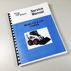 bobcat 310 313 loader skid steer service repair manual technical rh ebay com Bobcat T190 Manual Bobcat Parts