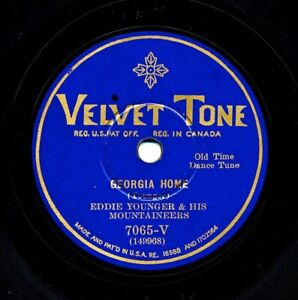 EDDIE YOUNGER and his MOUNTAINEERS on 1930 Velvet Tone 7065-V - Georgia Home