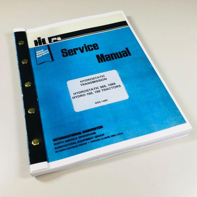 International 966 1066 100 186 Hydro Tractor Hydrostatic Service Repair Manual