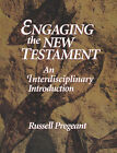 Engaging the New Testament: An Interdisciplinary Introduction by Russell Pregeant (Paperback, 1997)