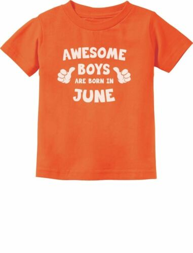 Awesome Boys Are Born In June Birthday Gift Toddler//Infant Kids T-Shirt Birthday