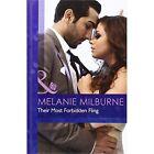 Their Most Forbidden Fling by Melanie Milburne (Hardback, 2013)