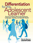 Differentiation for the Adolescent Learner: Accommodating Brain Development, Language, Literacy, and Special Needs by SAGE Publications Inc (Paperback, 2008)
