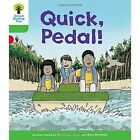 Oxford Reading Tree Biff, Chip and Kipper Stories Decode and Develop: Level 2: Quick, Pedal! by Roderick Hunt (Paperback, 2016)