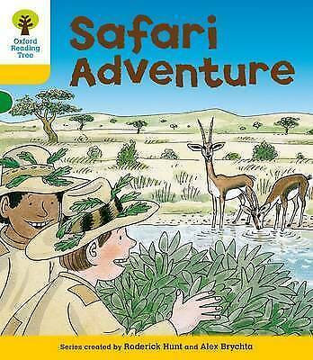 Oxford Reading Tree: Level 5: More Stories C: Safari Adventure by Hunt, Roderick