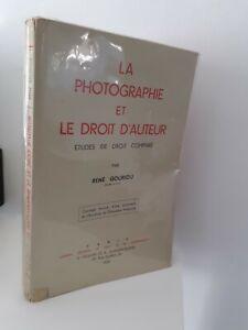 La Fotografia E Il Destro Per Autore Per R. Gouriou 1959 Parigi + Posta
