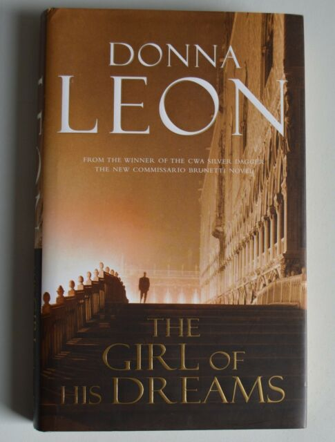 The Girl of His Dreams by Donna Leon (Hardback, 2008) SIGNED 1st/1st Hardback