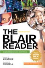 The Blair Reader : Exploring Issues and Ideas, MLA Update by Stephen R. Mandell and Laurie G. Kirszner (2017, Paperback)