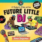 Future Little DJ by Simon Zingerman (Paperback / softback, 2014)