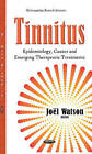Tinnitus: Epidemiology, Causes & Emerging Therapeutic Treatments by Nova Science Publishers Inc (Hardback, 2016)