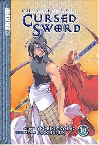 Chronicles of the Cursed Sword, Vol. 10 by Beop-Ryong Yeo, Hui-Jin Park