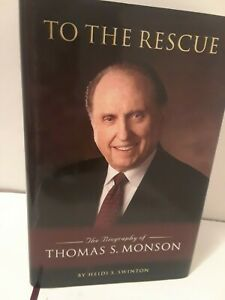 To-the-Rescue-The-Biography-of-Thomas-S-Monson-by-Heidi-Swinton-SIGNED