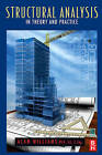 Structural Analysis: In Theory and Practice by Alan Williams (Paperback, 2009)