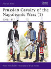 Prussian Cavalry of the Napoleonic Wars: 1792-1807 by Peter Hofschroer (Paperback, 1985)