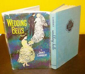 Wedding-Bells-Janet-Lambert-1st-Edition-1st-Prin-Hardcover-DJ-1961-Susan-Jordon