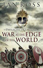 War at the Edge of the World by Ian Ross (Hardback, 2015)