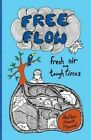 Flow Fresh Air for Tough Times 9780996752701 by Heather Hawk Maxwell