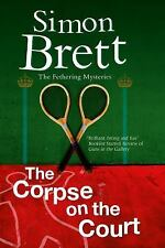 Corpse on the Court, The (A Fethering Mystery)-ExLibrary