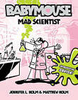 Mad Scientist by Matthew Holm, Jennifer L Holm (Paperback / softback)