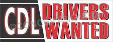 2x5 Cdl Drivers Wanted Banner Outdoor Sign Commercial Truck Owner Operators