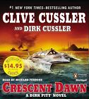 Crescent Dawn by Dirk Cussler, Clive Cussler (CD-Audio, 2013)
