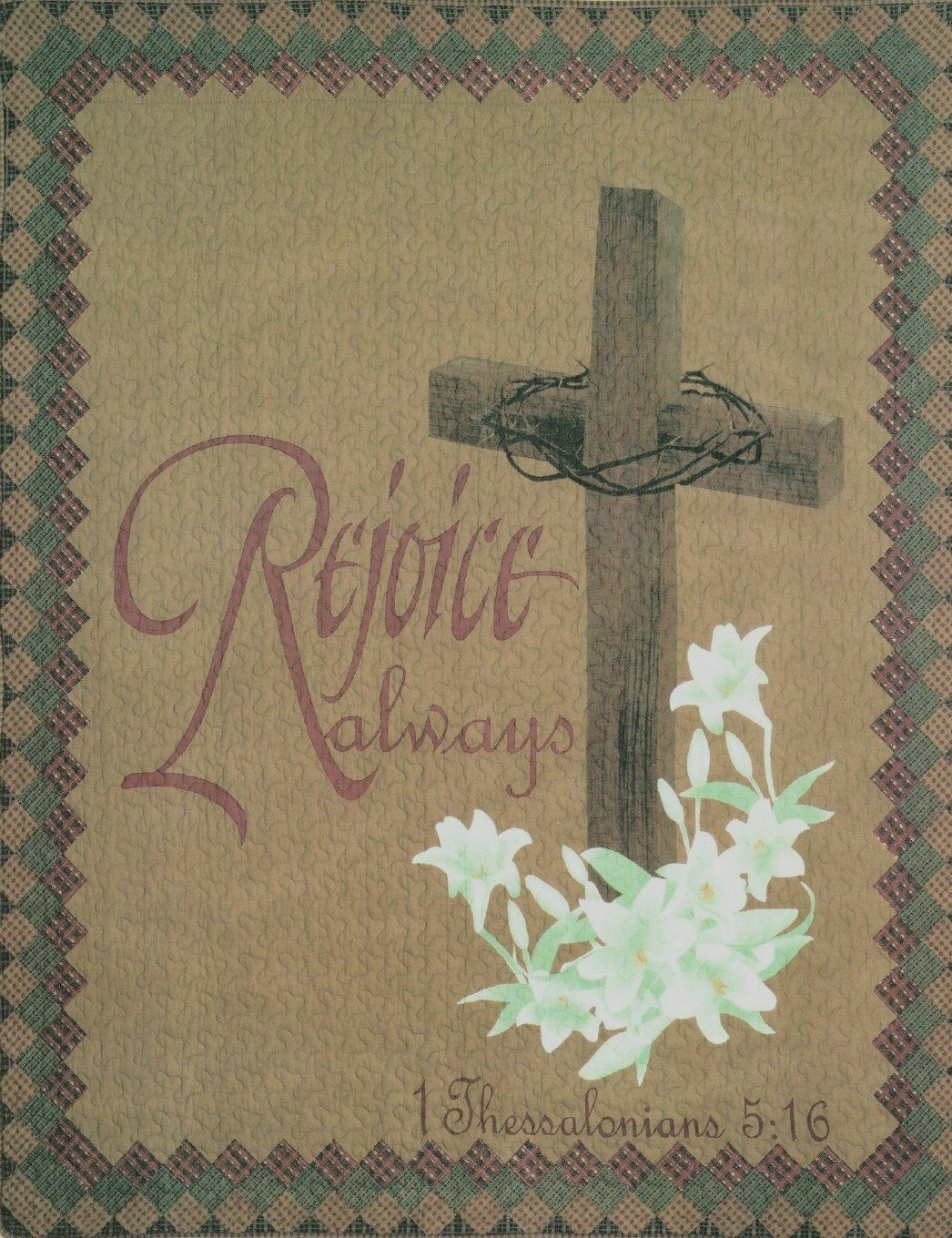 Rejoice Always Pictorial Throw Blanket Lilies Cross Crown of Thorns Religious