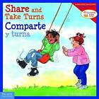 Share and Take Turns/Comparte y Turna by Cheri J Meiners (Paperback / softback)
