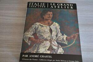 L-039-univers-des-formes-Le-grand-atelier-d-039-Italie-Chastel-NRF-Gallimard-C70