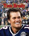 Tom Brady by Kathy Allen (Hardback, 2013)