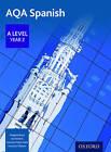 AQA A Level Year 2 Spanish Student Book by Ian Kendrick, Margaret Bond, Francisco Villatoro, Francisca Mejias Yedra (Paperback, 2017)