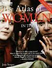 The Atlas of Women in the World by Joni Seager (Paperback, 2009)
