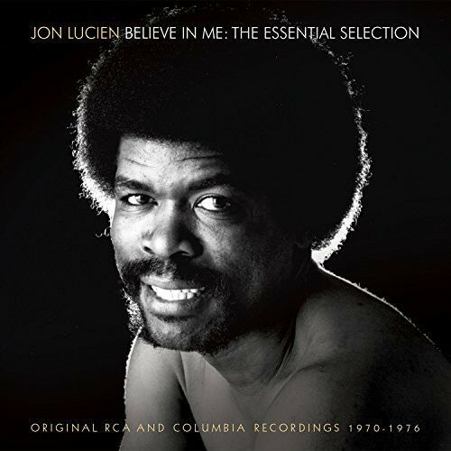 Jon Lucien - Believe in Me: The Essential Selection [New CD]