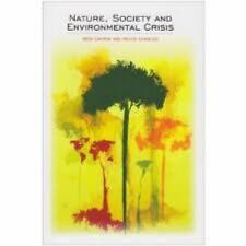 Nature, Society and Environmental Crisis (Sociological Review Monographs)