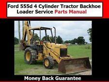 Ford 555d 4 Cylinder Tractor Backhoe Loader Service Parts Manual