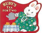 Ruby's Tea for Two by Wells Rosemary (Board book)
