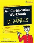 CompTIA A+ Certification Workbook for Dummies by Faithe Wempen (2007, Paperback)
