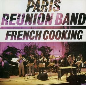 PARIS-REUNION-BAND-french-cooking-WOODY-SHAW-SLIDE-HAMPTON-JOHNNY-GRIFFIN