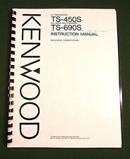 Kenwood TS-450S / TS-690S Instruction Manual - Card Stock Covers & 28lb Paper!