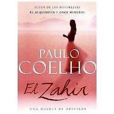 Zahir SPA, El: Una Novela de Obsesion: By Coelho, Paulo