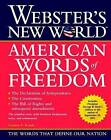 Webster's New World American Words of Freedom by Houghton Mifflin Harcourt Publishing Company (Paperback, 2001)