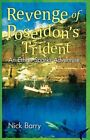 Revenge of Poseidon's Trident an Ethan Sparks Adventure by Nick Barry 2010