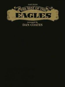 Best-of-the-Eagles-Easy-Piano-Paperback-by-Coates-Dan-ADP-Brand-New-F