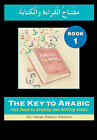The Key to Arabic: Fast Track to Reading and Writing Arabic: Bk. 1 by Imran Alawiye (Paperback, 2005)