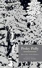 Pesky Polly 9781481716017 by Dorothy Schiffhauer Paperback