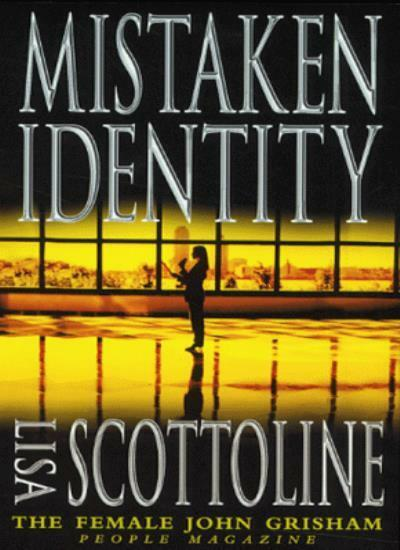 Mistaken Identity By  Lisa Scottoline. 9780006499954