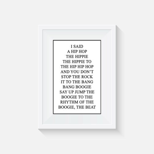 Minimalist Poster Wall Art I said a hip hop Home Decor gift rappers delight