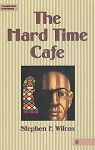Hard-Time-Cafe-by-Wilcox-Stephen-F