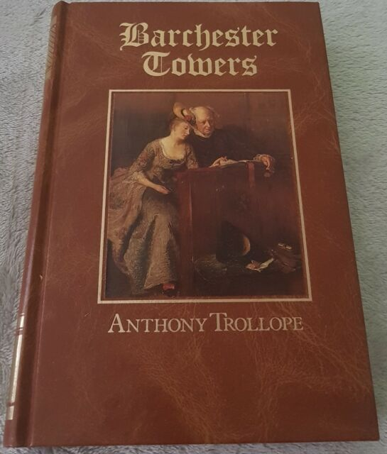 BARCHESTER TOWERS by Anthony Trollope | Hardback 1987 | The Great Writers